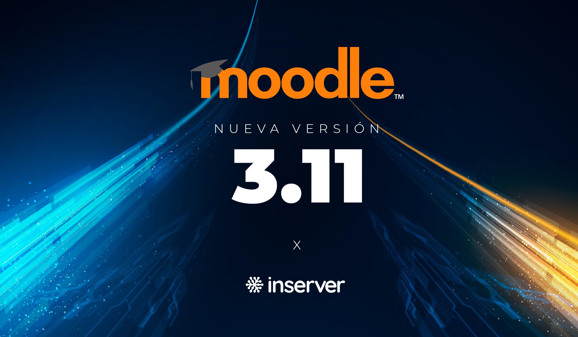 Las novedades y mejoras de Moodle 3.11